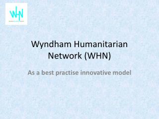 Wyndham Humanitarian Network (WHN)