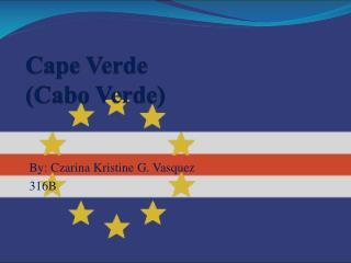 Cape Verde ( Cabo  Verde)
