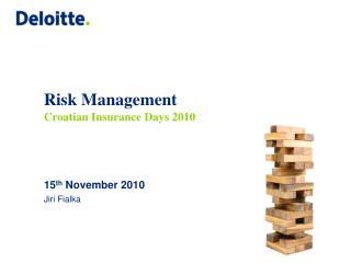 Risk Management Croatian Insurance Days 2010