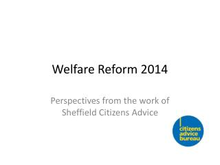 Welfare Reform 2014