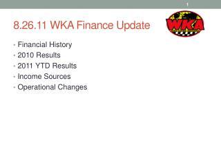 8.26.11  WKA Finance  Update