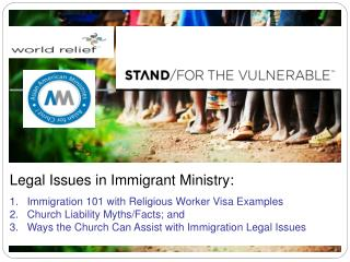 Legal Issues in Immigrant Ministry: Immigration 101 with Religious Worker Visa Examples Church Liability Myths/Facts; a