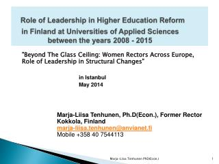 """ Beyond  The  Glass Ceiling :  Women Rectors Across Europe ,   Role  of  Leadership  in  Structural Changes ""			 in I"