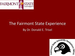 The Fairmont State Experience
