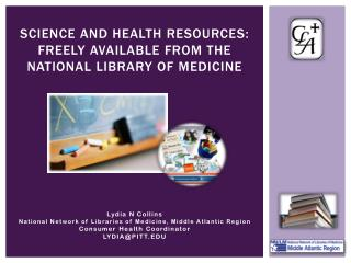 Science and health resources: freely available from the national library of medicine