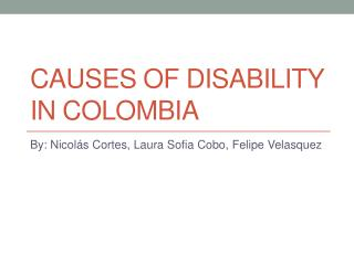 Causes of disability in  colombia