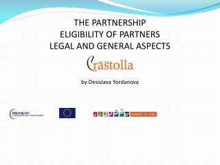 THE PARTNERSHIP ELIGIBILITY  OF PARTNERS LEGAL AND GENERAL ASPECTS by Desislava Yordanova