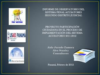INFORME DE OBSERVATORIO DEL  SISTEMA PENAL ACUSATORIO SEGUNDO DISTRITO JUDICIAL