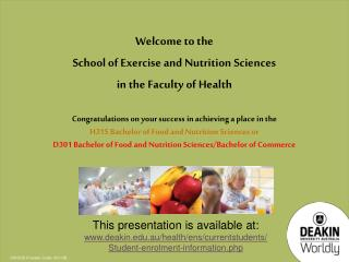 Congratulations on your success in achieving a place in the  H315 Bachelor of Food and Nutrition Sciences or