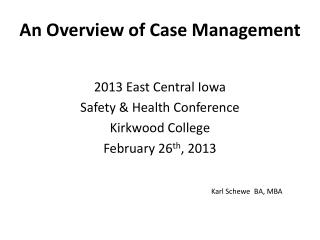 An Overview of Case Management