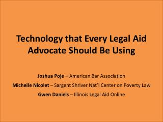 Technology that Every Legal Aid Advocate Should Be Using