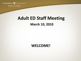 Adult  ED Staff Meeting
