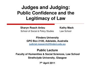 Judges and Judging: Public Confidence and the Legitimacy of Law