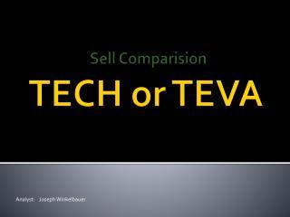 TECH or TEVA