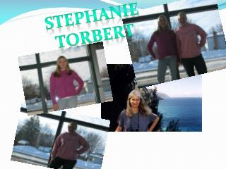 Stephanie  Torbert