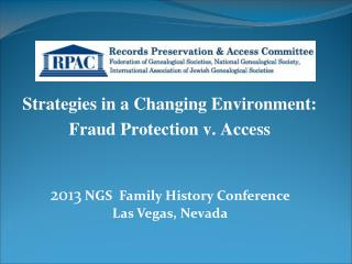 Strategies in a Changing Environment: Fraud Protection v. Access