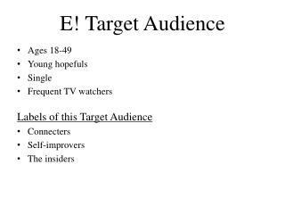 E! Target Audience