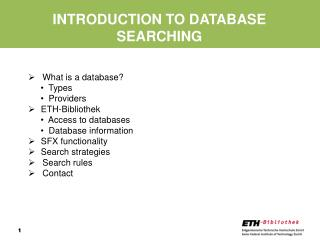 INTRODUCTION TO DATABASE SEARCHING