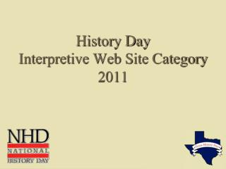 History Day  Interpretive Web Site  Category 2011