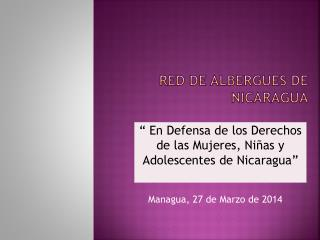 RED DE ALBERGUES DE  NICARAGUA