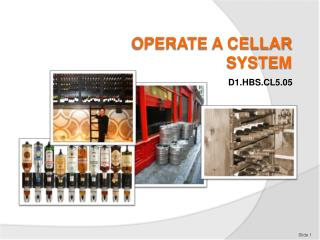 OPERATE A CELLAR SYSTEM