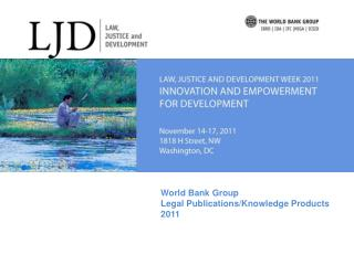 World Bank Group Legal Publications/Knowledge Products 2011