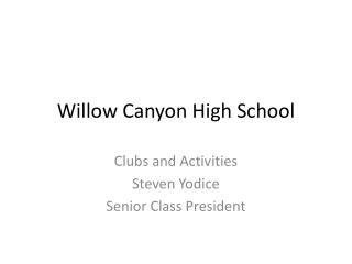 Willow Canyon High School