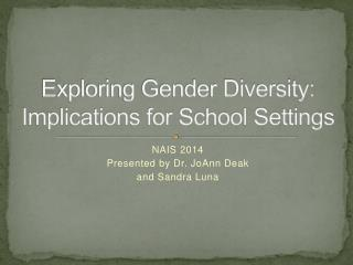 Exploring Gender Diversity: Implications for School Settings