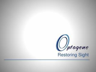 Restoring Sight