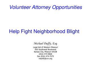 Volunteer Attorney Opportunities Help Fight Neighborhood Blight