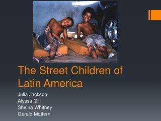 The Street Children of Latin America