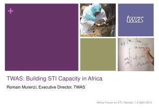 TWAS: Building STI Capacity in Africa