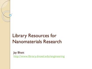 Library Resources for  N anomaterials  Research