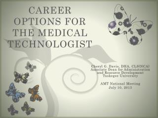 Career options for the medical technologist