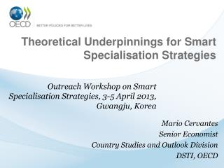 Theoretical Underpinnings for Smart Specialisation Strategies