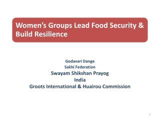Godavari Dange  Sakhi  Federation Swayam  Shikshan Prayog India Groots  International &  Huairou  Commission