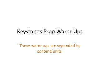 Keystones Prep Warm-Ups