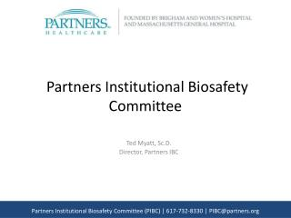 Partners Institutional Biosafety Committee