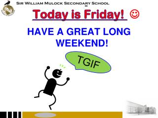 Today is Friday !  