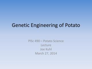 Genetic Engineering of Potato