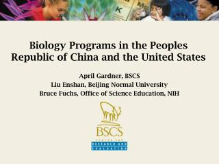 Biology Programs in the Peoples Republic of China and the United States