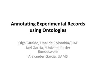 Annotating Experimental Records using Ontologies
