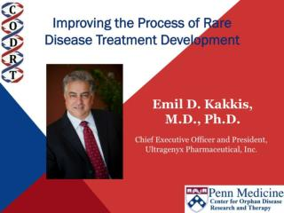 "Improving the process of rare disease treatment development  "" EMERGING THERAPIES FOR RARE DISEASES """