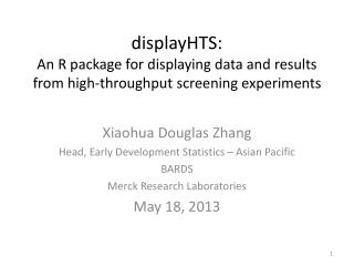 displayHTS :  A n  R package for displaying data and results from high-throughput screening experiments