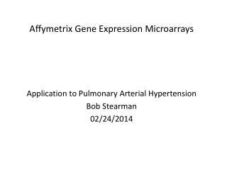Affymetrix Gene Expression Microarrays