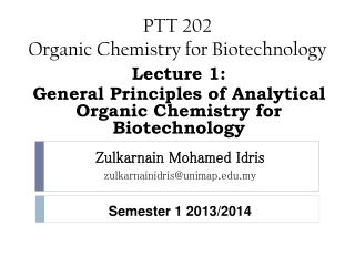 PTT 202   Organic Chemistry for Biotechnology