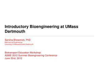 Introductory Bioengineering at UMass Dartmouth