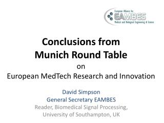 Conclusions from  Munich Round Table on  European  MedTech  Research and Innovation