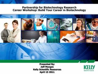 Partnership for Biotechnology Research Career Workshop: Build Your Career in Biotechnology