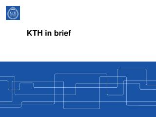 KTH in brief